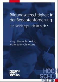 Cover der Publikation Bildungsgerechtigkeit in der Begabtenfoerderung, die 2010 in der Reihe Hochschulpolitik erschienen ist.