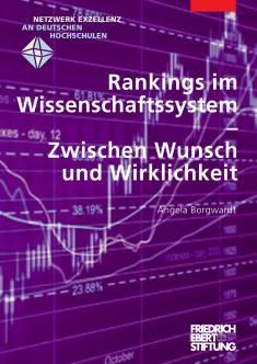 Cover der Publikation Rankings im Wissenschaftssystem, die von Dr. Angela Borgwardt geschrieben wurde und 2011 erschienen ist.