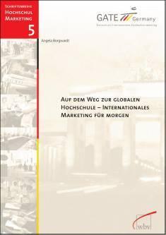 Cover der Publikation Auf dem Weg zur globalen Hochschule, die von Dr. Angela Borgwardt geschrieben wurde und 2012 erschienen ist.