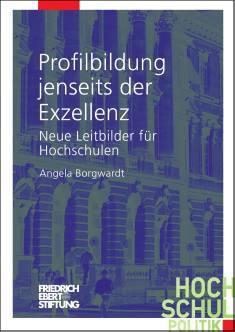 Cover der Publikation Profilbildung jenseits der Exzellenz, die von Dr. Angela Borgwardt geschrieben wurde und 2013 in der Reihe Hochschulpolitik erschienen ist.