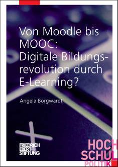 Cover der Publikation Von Moodle bis MOOC, die von Dr. Angela Borgwardt geschrieben wurde und 2014 in der Reihe Hochschulpolitik erschienen ist.
