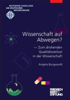 Cover der Publikation Wissenschaft auf Abwegen?, die von Dr. Angela Borgwardt geschrieben wurde und 2014 erschienen ist.