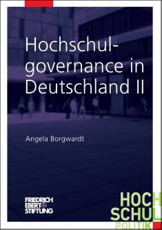 Cover der Publikation Hochschulgovernance in Deutschland, die von Dr. Angela Borgwardt geschrieben wurde und 2015 in der Reihe Hochschulpolitik erschienen ist.