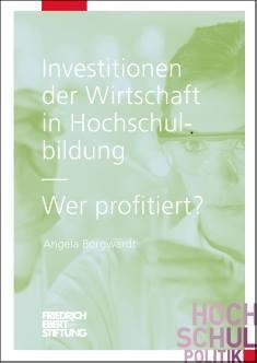 Cover der Publikation Investitionen der Wirtschaft in Hochschulbildung, die von Dr. Angela Borgwardt geschrieben wurde und 2015 in der Reihe Hochschulpolitik erschienen ist.