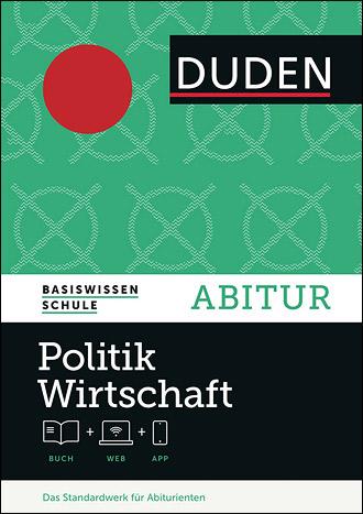 Cover der Publikation Duden Basiswissen Schule - Abitur - Politik und Wirtschaft