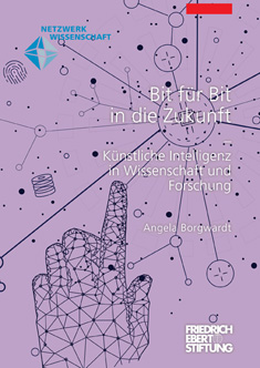 Cover der Publikation von Angela Borgwardt: Bit für Bit in die Zukunft. Künstliche Intelligenz in Wissenschaft und Forschung. Berlin 2020.